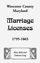 Worcester County, Maryland Marriage…