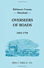 Baltimore County, Maryland, Overseers of…