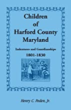 Children of Harford County, Maryland:…