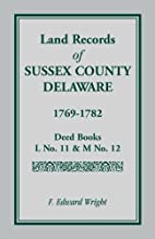 Land Records of Sussex County, Delaware,…