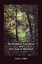 The Braddock expedition and Fox's Gap in…