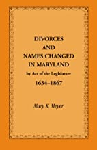 Divorces and Names Changed in Maryland by…