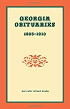 Georgia obituaries, 1905-1910 by Jeannette…