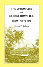 The Chronicles of Georgetown, D.C., from…