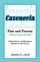 Cazenovia Past and Present (Madison County,…