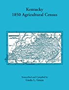 Kentucky 1850 Agricultural Census for…
