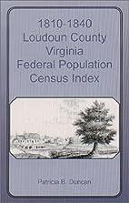 1810-1840 Loudoun County, Virginia, Federal…