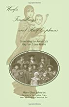 Waifs, Foundlings, and Half-Orphans:…