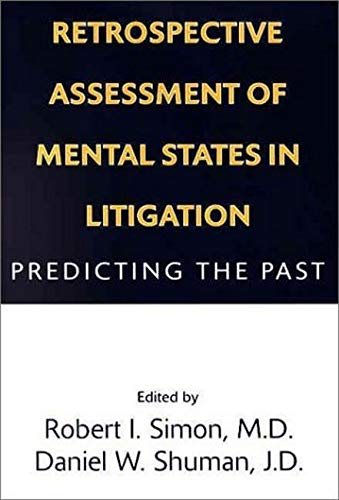 retrospective-assessment-of-mental-states-in-litigation-predicting-the-past