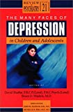 David Shaffer: The Many Faces of Depression in Children and Adolescents (Review of Psychiatry)