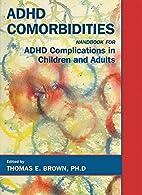 ADHD Comorbidities: Handbook for ADHD…