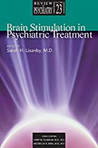 Brain Stimulation in Psychiatric Treatment…