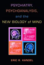 Psychiatry, Psychoanalysis, And The New…