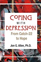 Coping With Depression: From Catch-22 to…