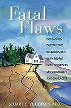 Fatal Flaws: Navigating Destructive…