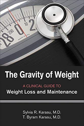 the-gravity-of-weight-a-clinical-guide-to-weight-loss-and-maintenance