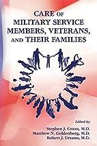 Care of Military Service Members, Veterans,…