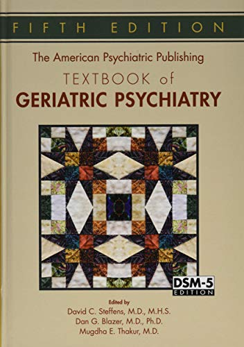 the-american-psychiatric-publishing-textbook-of-geriatric-psychiatry-american-psychiatric-press-textbook-of-geriatric-psychiatry