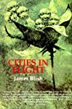 James Blish: Cities in Flight