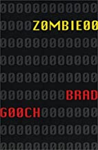 Zombie00 by Brad Gooch