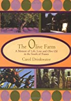 Olive Farm by Carol Drinkwater