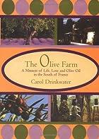 Olive Farm by Carol Drinkwater