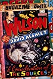 Mamet, David: Wilson: A Consideration of the Sources