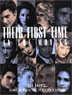 Their First Time in the Movies by Les Krantz