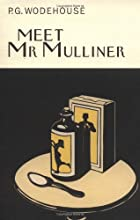 Meet Mr Mulliner by P. G. Wodehouse