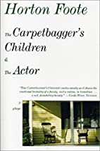 The Carpetbagger's Children & The Actor by…