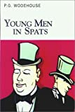 Wodehouse, P.G.: Young Men in Spats