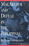 Connaughton, Richard: MacArthur and Defeat in the Philippines