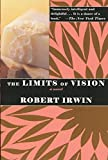 Irwin, Robert: The Limits of Vision