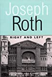 Joseph Roth: Right and Left