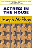 McElroy, Joseph: Actress in the House