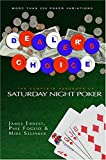 Foglio, Phil: Dealer&#39;s Choice: The Complete Handbook of Saturday Night Poker