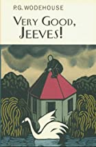 Very Good, Jeeves! by P. G. Wodehouse