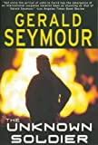 Seymour, Gerald: The Unknown Soldier: Library Edition