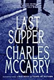 McCarry, Charles: The Last Supper