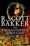 Bakker, R. Scott: The Thousandfold Thought: The Prince of Nothing  book 3