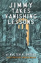 Jimmy Takes Vanishing Lessons by Walter R.…