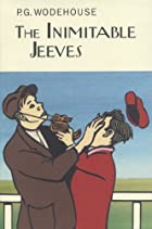 The Inimitable Jeeves by P. G. Wodehouse