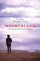 Motherland: A Philosophical History of…