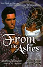 From The Ashes (Love Spectrum Romance) by…