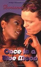 Once In A Blue Moon (Indigo: Sensuous Love…