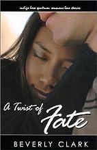 Twist of Fate (Love Spectrum Romance) by…