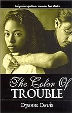 The Color Of Trouble (Love Spectrum Romance)…