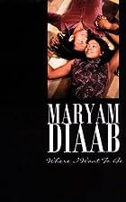 Where I Want To Be (Indigo) by Maryam Diaab