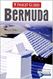 Bell, Brian: Insight Guide Bermuda (Insight Guides)