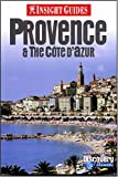 Bell, Brian: Insight Guide Provence & the Cote D'Azur (Insight Guides Provence)